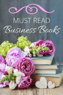 My carefully selected list of must read business books for every small business owner!
