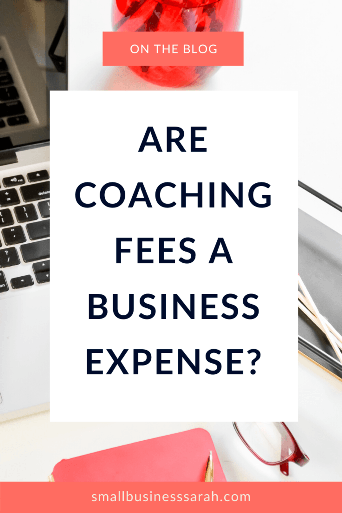 Are coaching fees a business expense? In this post I answer a question I hear regularly about coaching fees.