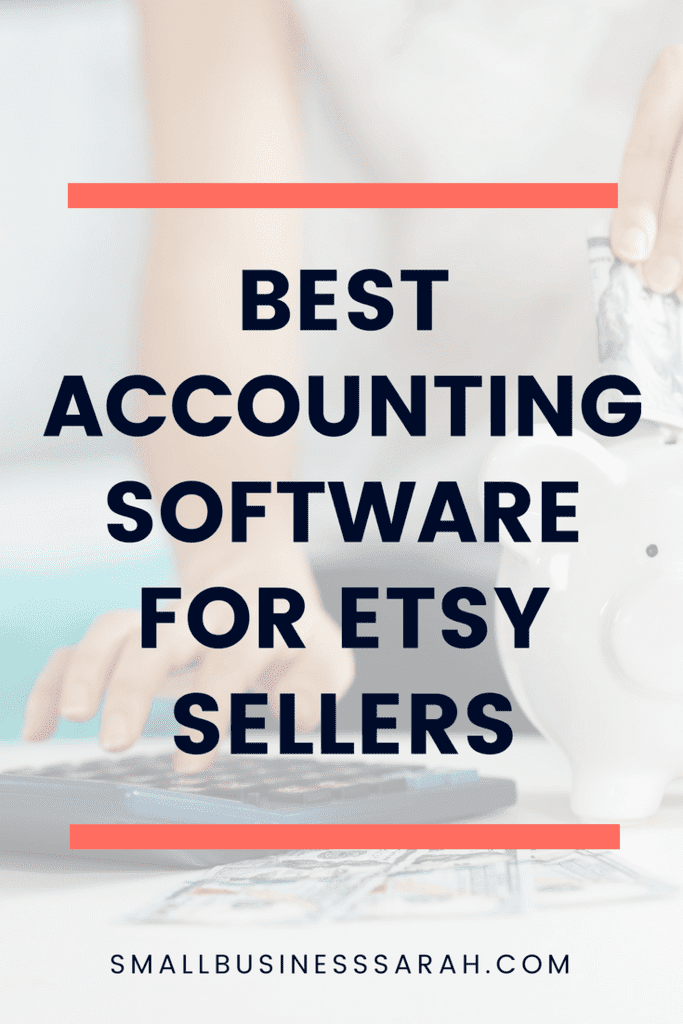Best Accounting Software for Etsy Sellers - Small Business Sarah. Discover the pros and cons of the three most popular accounting software options for Etsy Sellers. #Etsyseller #smallbusiness #creativebusiness