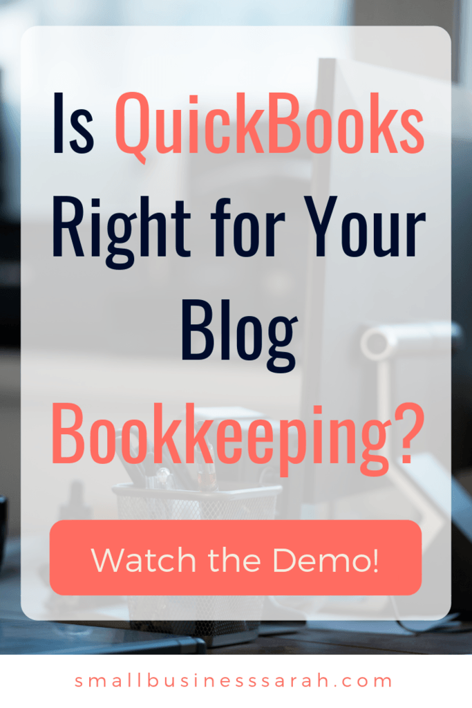 Is QuickBooks Right for your Blog Bookkeeping? | SmallBusinessSarah.com