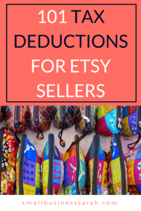 Don't miss a single tax deduction for your Etsy shop business! Save money and make tax time a breeze!   SmallBusinessSarah.com