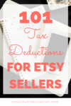 There are so many tax deductions you can take as an Etsy seller! Don't miss a single one! | www.SmallBusinessSarah.com