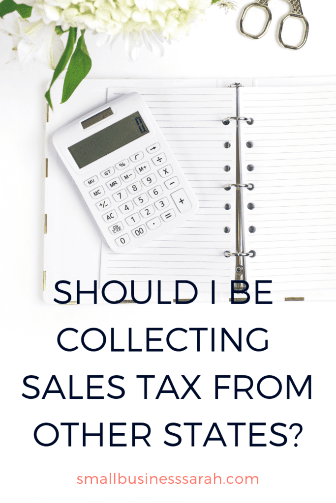 Sales tax has changed a lot in recent months! Learn all about the new economic nexus laws for sales tax and whether you need to collect and remit sales tax to more than just your state. The internet sales tax explained and help for how to comply easily! | SmallBusinessSarah.com