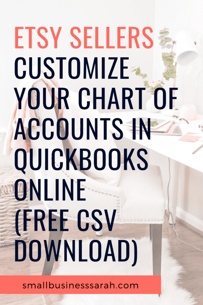 Etsy Sellers Customize Your Chart of Accounts in Quickbooks Online (FREE CSV Download)