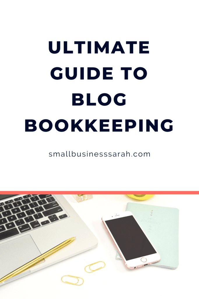 Ultimate Guide to Bookkeeping for Bloggers