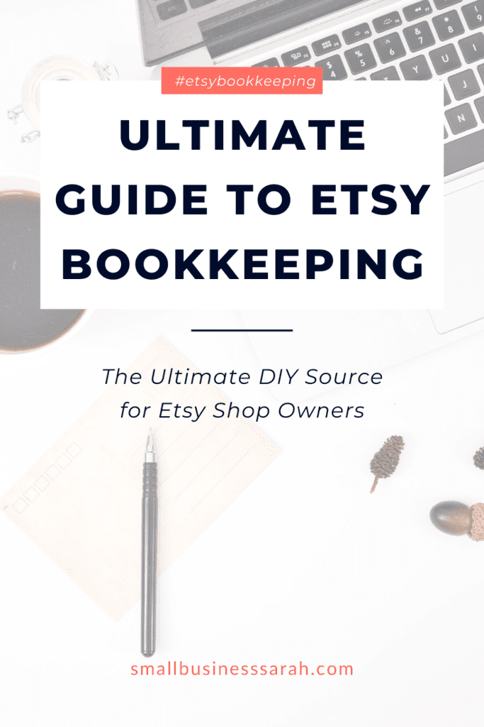 Ultimate Guide to Etsy Bookkeeping