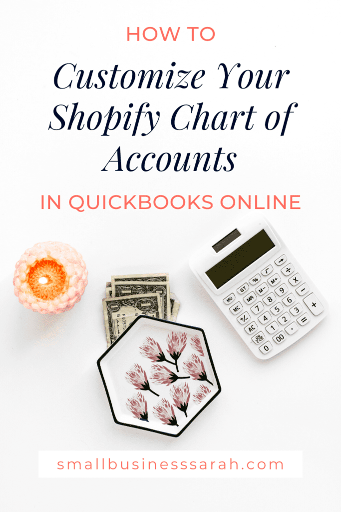 Learn how to customize your Shopify chart of accounts in QuickBooks Online