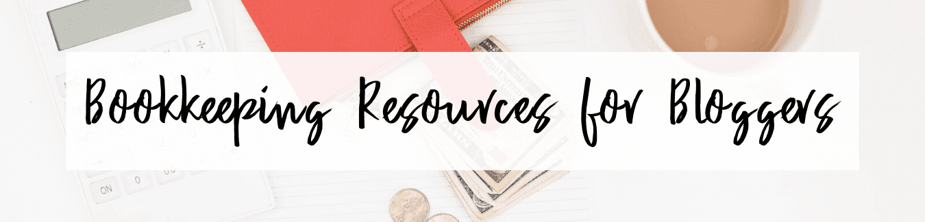 Bookkeeping and Tax Resources for Bloggers