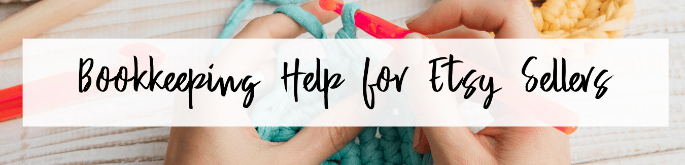 Bookkeeping Help for Etsy Sellers