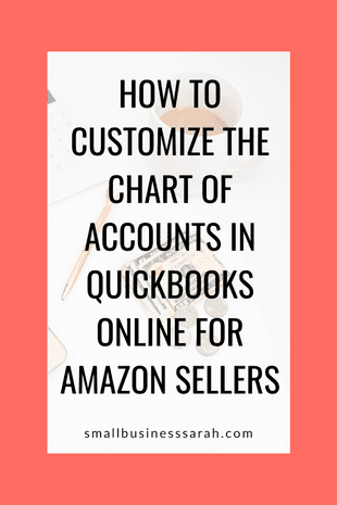 How To Customize the Chart of Accounts in QuickBooks for Amazon Sellers