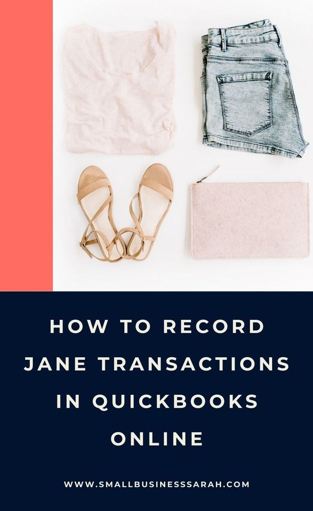 How To Record Jane Transactions In QuickBooks Online
